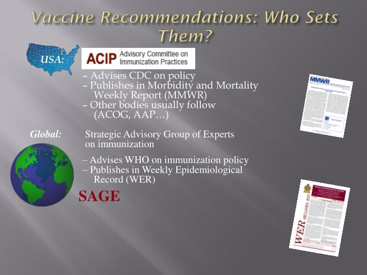 Vaccine Recommendations: Who Sets Them?