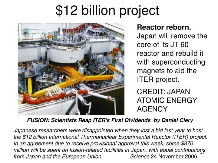 $12 billion project
