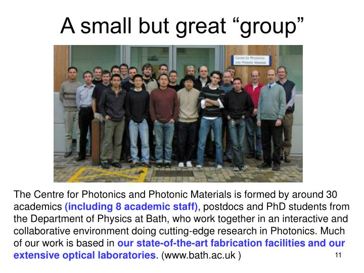 """A small but great """"group"""""""