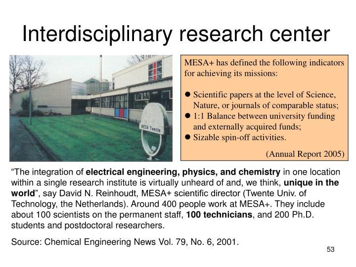 Interdisciplinary research center