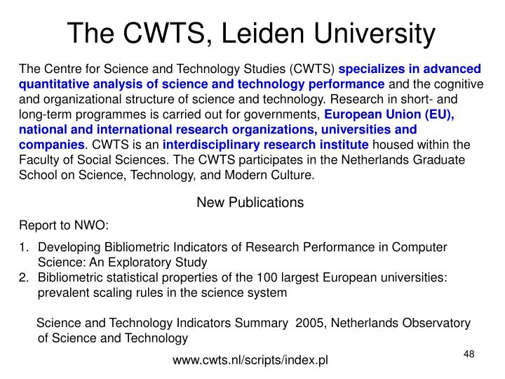 The CWTS, Leiden University