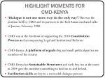 highlight moments for cmd kenya