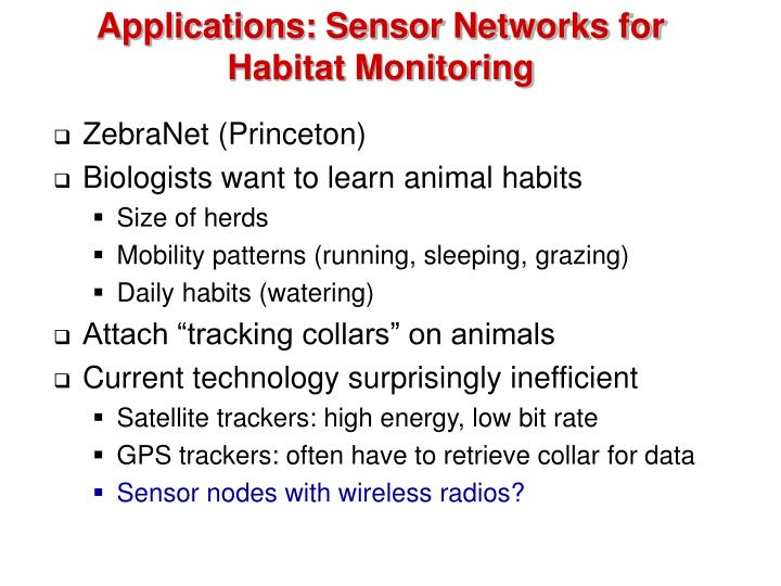 Applications: Sensor Networks for Habitat Monitoring