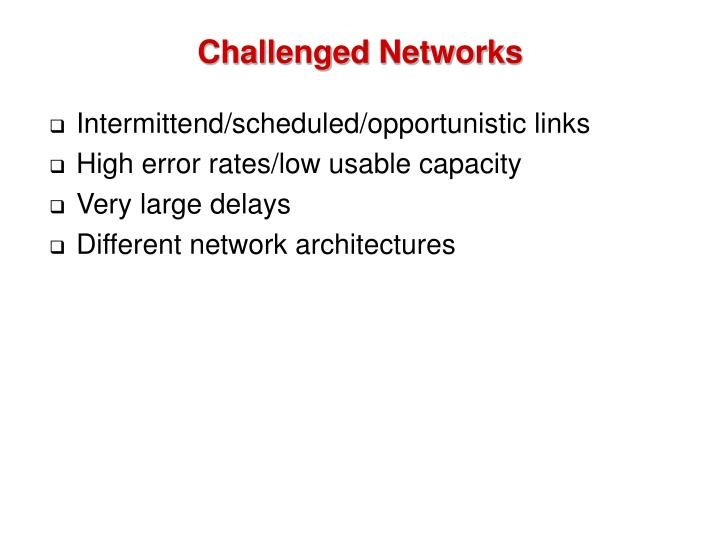 Challenged Networks