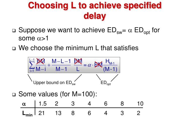 Choosing L to achieve specified delay