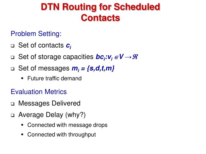 DTN Routing for Scheduled Contacts