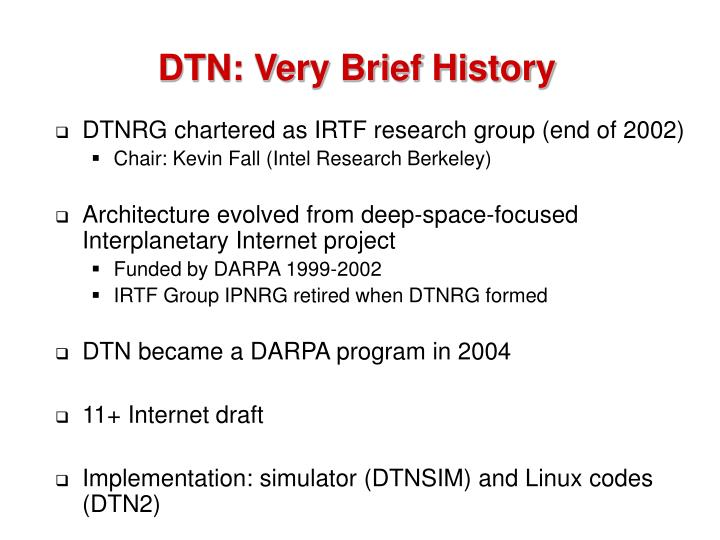 DTN: Very Brief History
