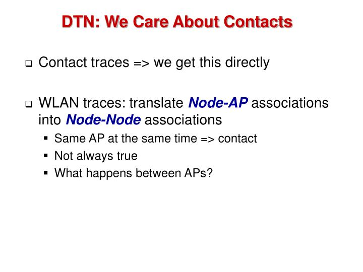 DTN: We Care About Contacts