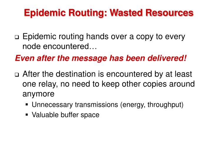 Epidemic Routing: Wasted Resources