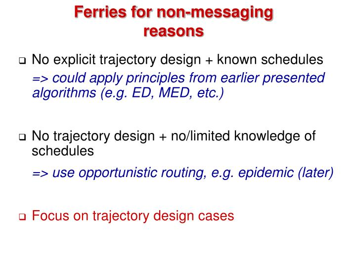 Ferries for non-messaging reasons