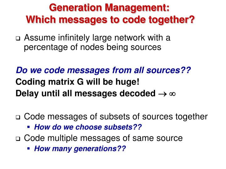 Generation Management: