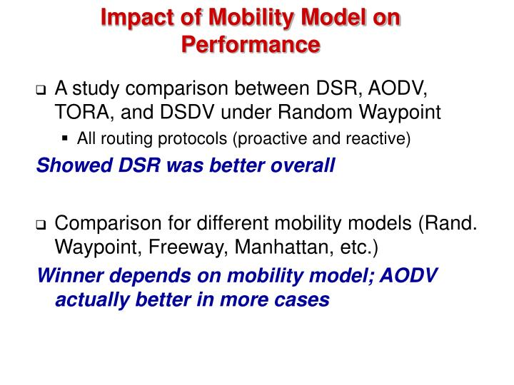 Impact of Mobility Model on Performance