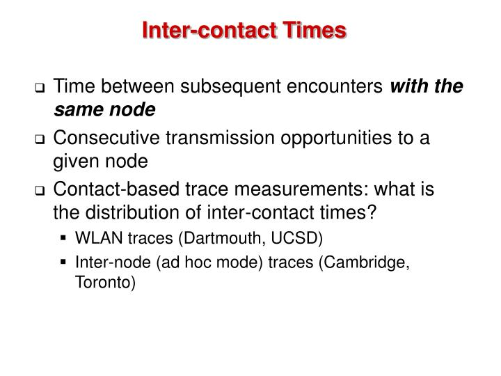 Inter-contact Times
