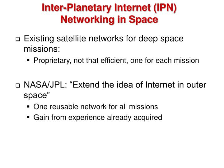 Inter-Planetary Internet (IPN)
