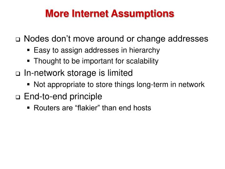 More Internet Assumptions