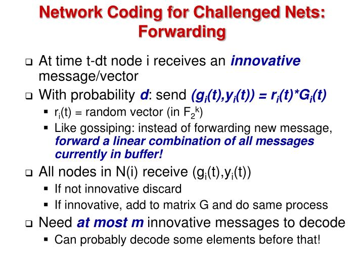 Network Coding for Challenged Nets: