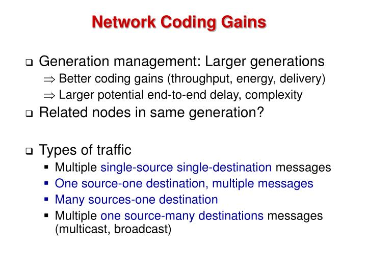 Network Coding Gains