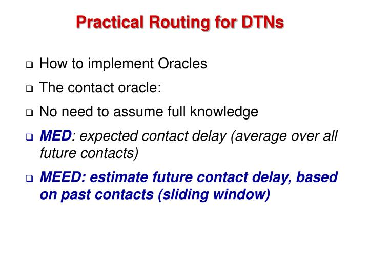 Practical Routing for DTNs