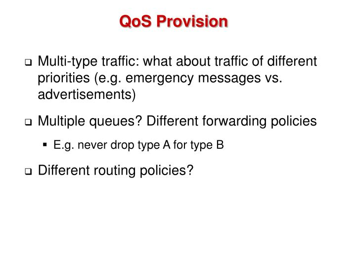 QoS Provision