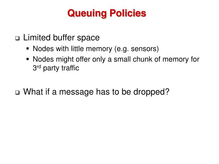 Queuing Policies