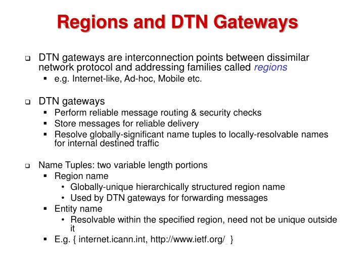 Regions and DTN Gateways