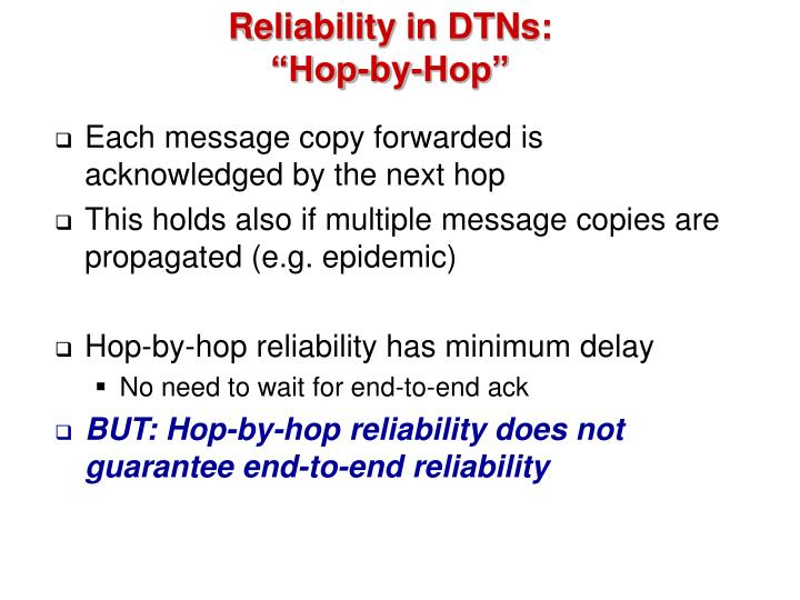 Reliability in DTNs: