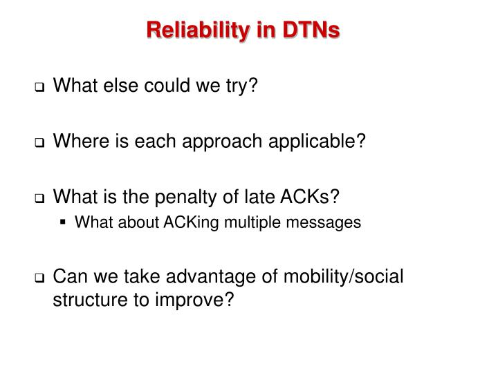 Reliability in DTNs