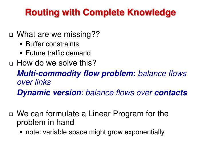 Routing with Complete Knowledge