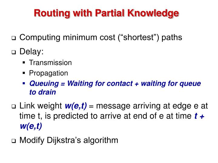 Routing with Partial Knowledge