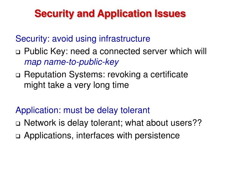 Security and Application Issues