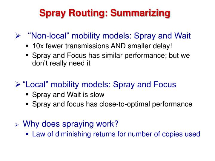 Spray Routing: Summarizing