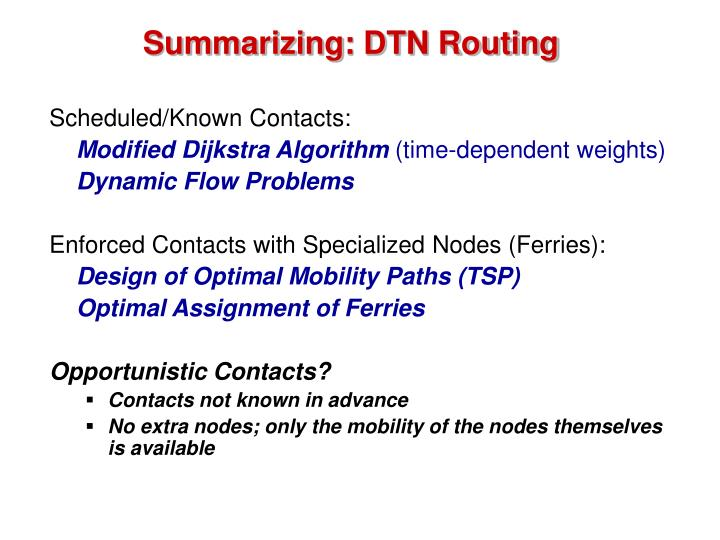 Summarizing: DTN Routing