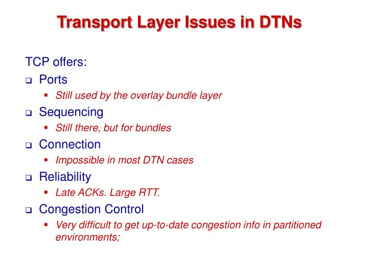 Transport Layer Issues in DTNs