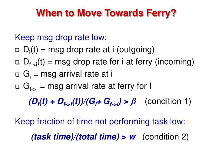 When to Move Towards Ferry?