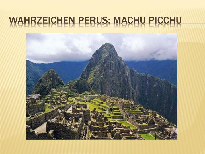 Wahrzeichen Perus: