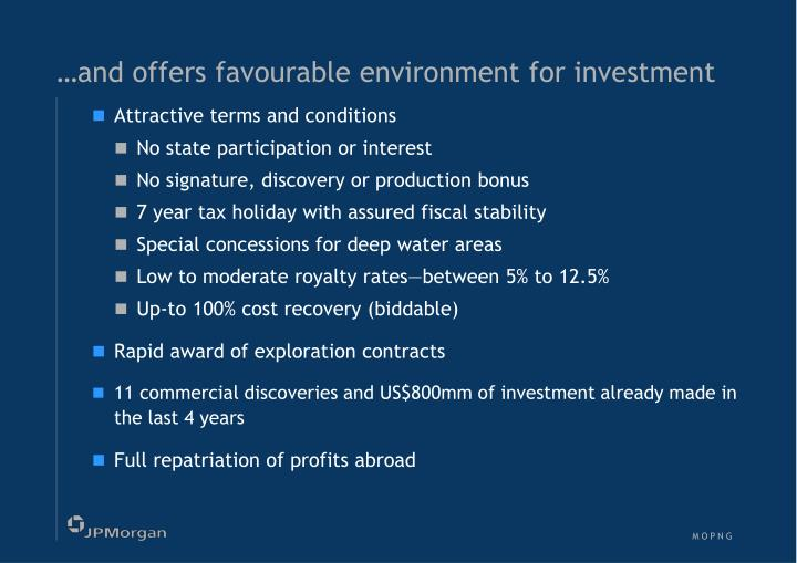 …and offers favourable environment for investment