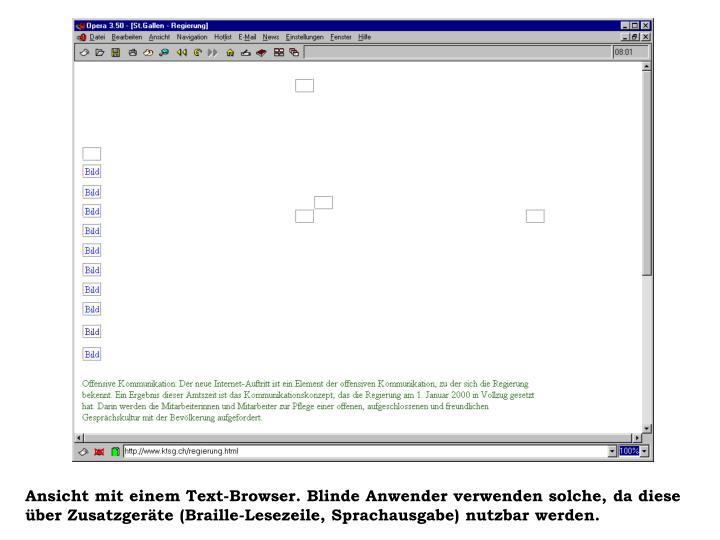 Ansicht mit einem Text-Browser. Blinde Anwender verwenden solche, da diese über Zusatzgeräte (Braille-Lesezeile, Sprachausgabe) nutzbar werden.