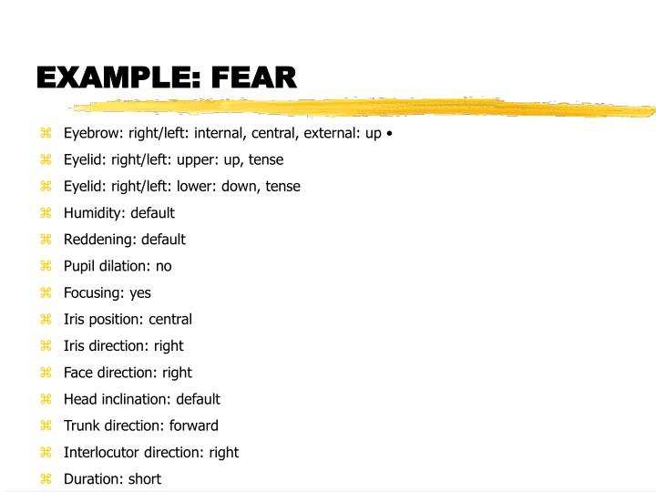 EXAMPLE: FEAR