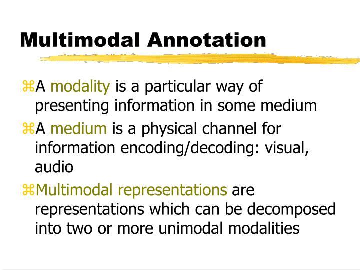Multimodal Annotation