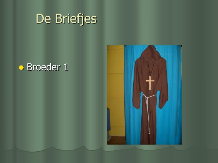 De Briefjes