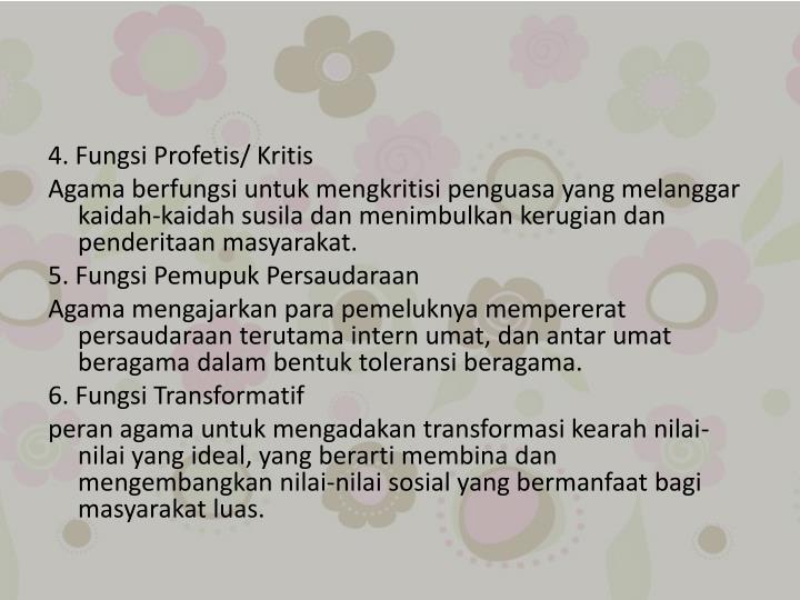 4. Fungsi Profetis/ Kritis