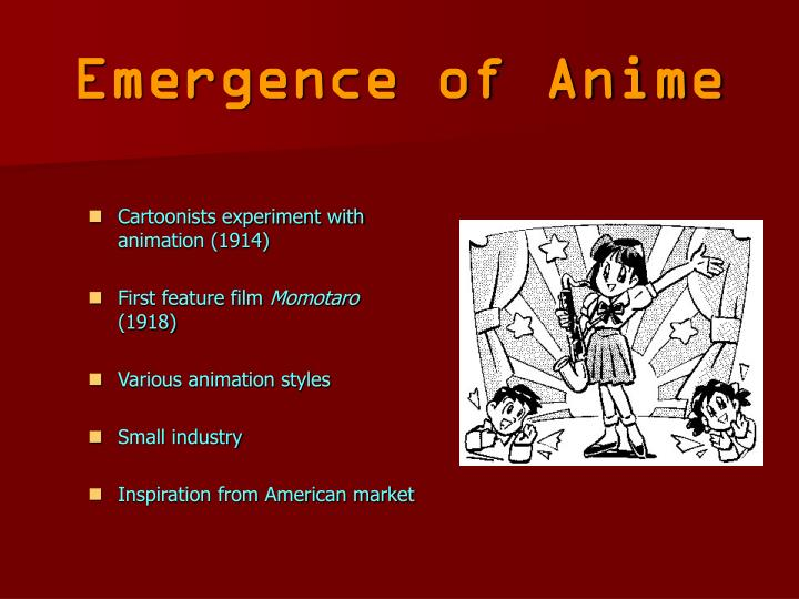 Emergence of anime