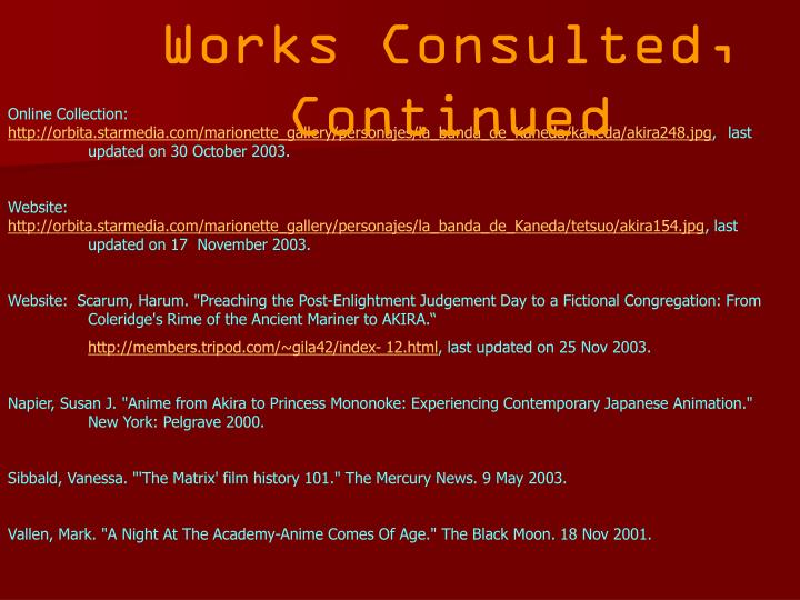 Works Consulted, Continued