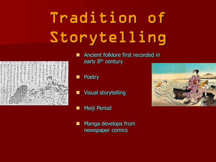 Tradition of Storytelling