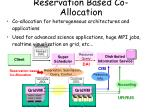 reservation based co allocation
