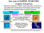 use case in naregi rism fmo coupled simulation