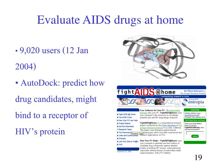 Evaluate AIDS drugs at home