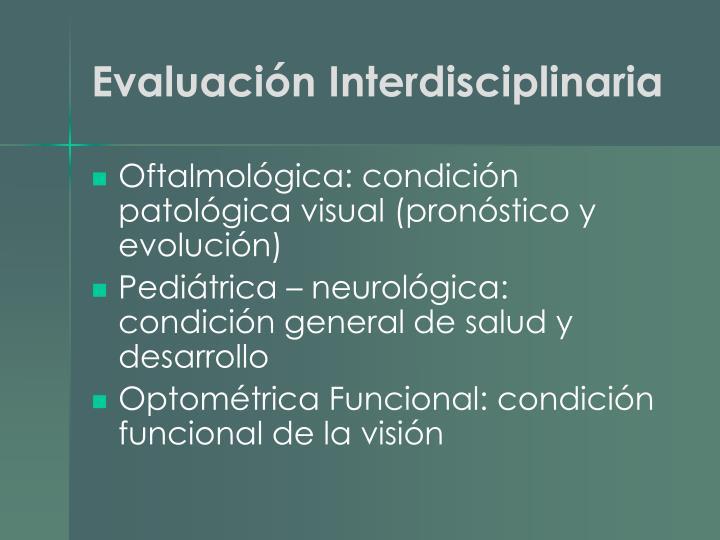 Evaluación Interdisciplinaria