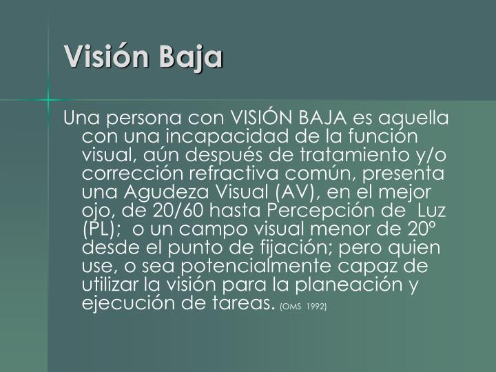 Visión Baja