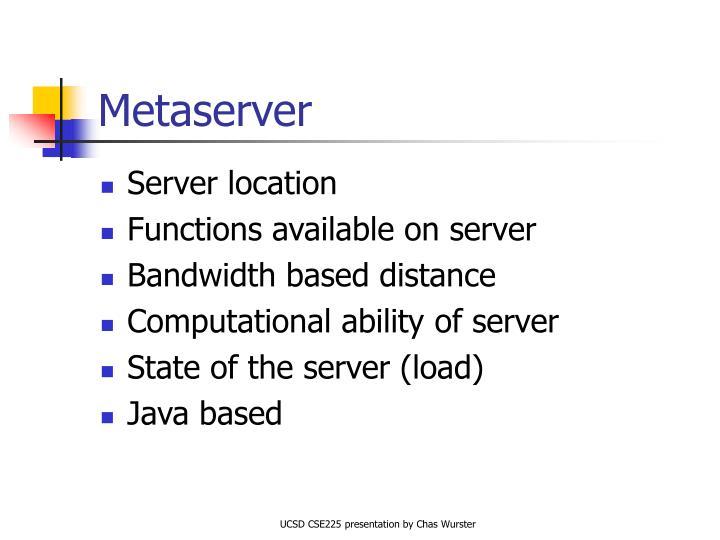Metaserver